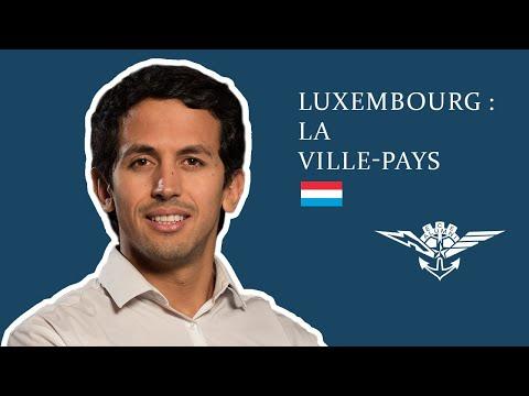 Luxembourg : La ville-pays