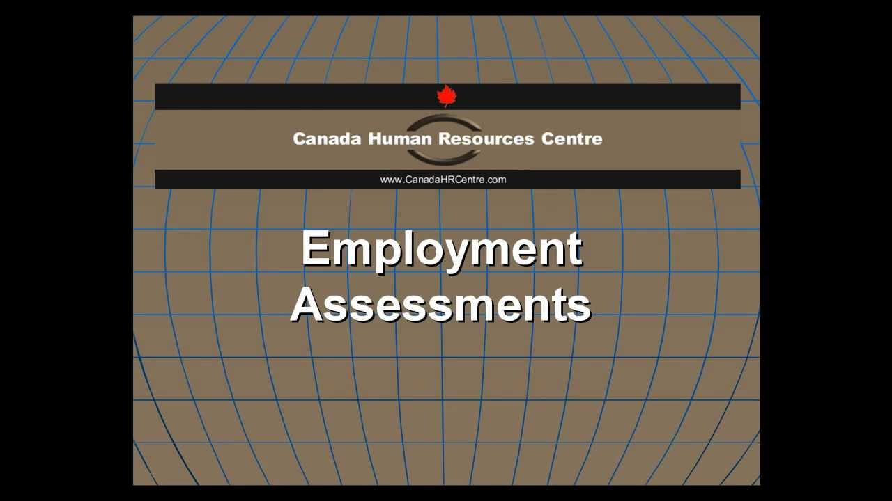 employment assessments human resources centre employment assessments human resources centre