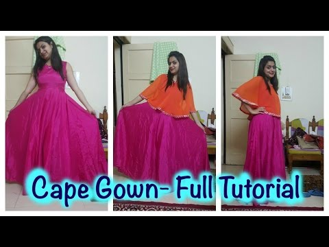 Cape Gown- Full Tutorial