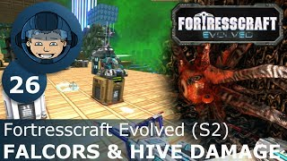 FALCORS & HIVE DAMAGE - Fortresscraft Evolved: Ep. #26 - Gameplay & Walkthrough (S2)