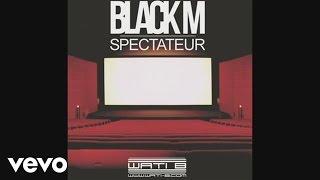 Скачать Black M Spectateur Audio