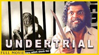 Undertrial | Bollywood Crime Drama Full Movie | Rajpal Yadav, Moniva Castelino, Prem Chopra