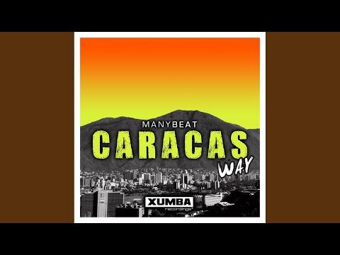 Caracas Way (Original Mix)