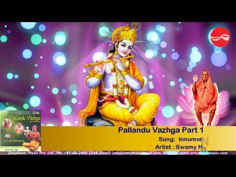 Innumor Noorandu - Pallandu Vazhga Part 1. - Swami Haridoss Giri (Full Verson)