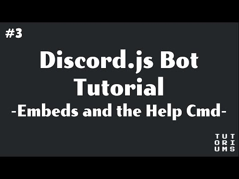 Discord Bot Coding with Discord.js - [3] Embeds and the Help Command