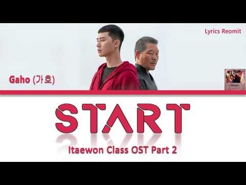 gaho-(가호)-–-start-(itaewon-class/이태원-클라쓰-ost-part-2)-lyrics-(han/rom/eng/indo)