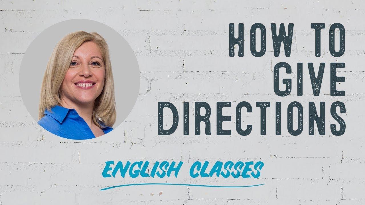 Cómo Dar Direcciones En Inglés