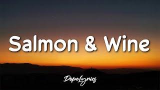 J.Dapper - Salmon & Wine (Lyrics) 🎵