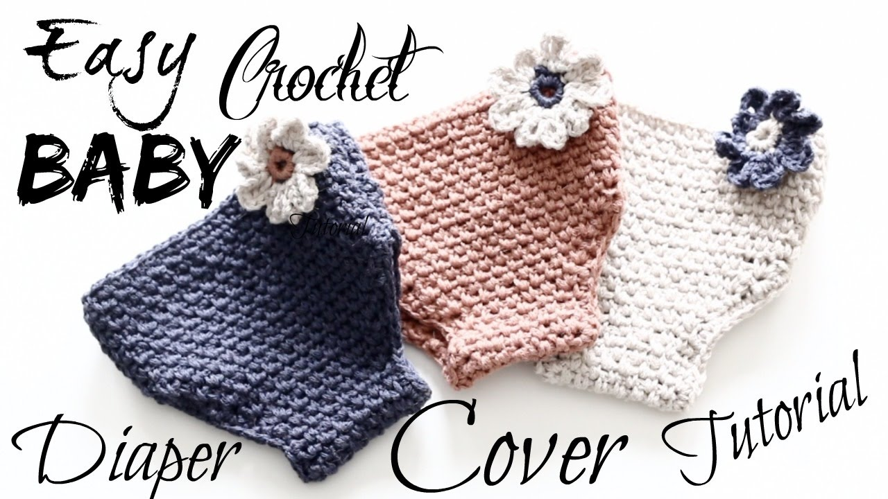 Easy Adorable Crochet Baby Diaper Cover Tutorial - YouTube