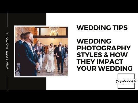 Wedding Photography Styles & How They Impact On your Wedding Day