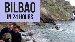 24 Hours in Bilbao