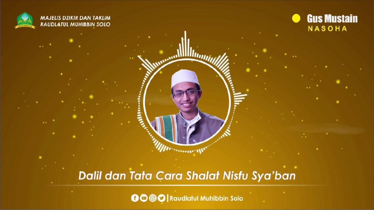 Dalil dan Tata Cara Sholat Malam Nisfu Sya'ban | Gus ...