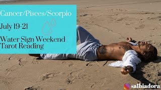 "CANCERPISCESSCORPIO - ""AN IMPORTANT MESSAGE IS COMING"" JULY 19-21 WEEKEND TAROT RE ..."