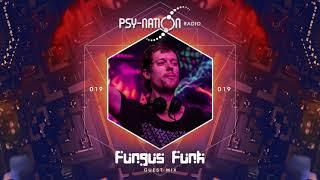 Fungus Funk - Psy-Nation Radio 019 exclusive mix