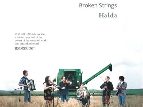 High Drive / Ramnee Ceilidh - Broken Strings