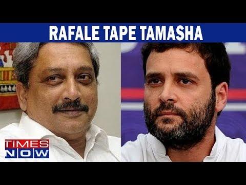 Goa CM Manohar Parrikar hits out at Rahul Gandhi over the Rafale Tape Tamasha