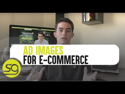 What Type Of Images To Use for Your E-Commerce Ads | #54