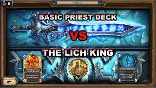How to beat The Lich King with basic Priest deck (Hearthstone)