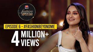 Myntra Fashion Superstar   Episode 6 #FashionBeyondMe  Sonakshi Sinha, Mithila Palkar \u0026 Daniel Bauer