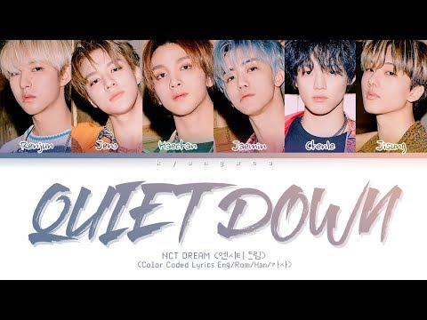 nct-dream---quiet-down-(color-coded-lyrics-eng/rom/han/가사)
