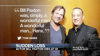 Bill Paxton dies at age 61