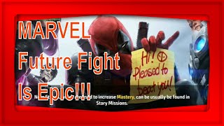 MARVEL Future Fight Is Epic!!!