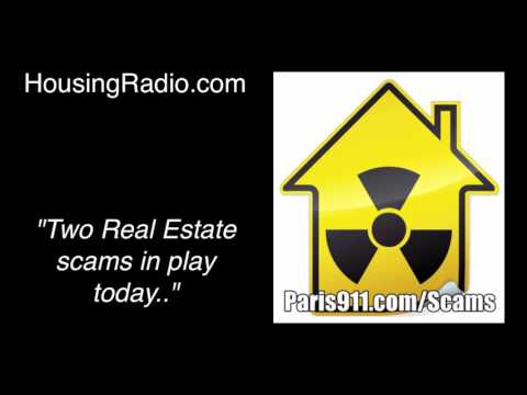 Two real estate scams in play on today's housingradio show