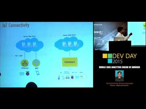 Mobile edge analytic engine - Shan: DevDay 2015