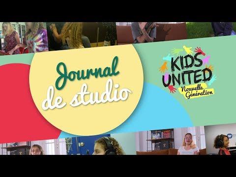 Kids United Nouvelle Génération - Journal De Studio #1