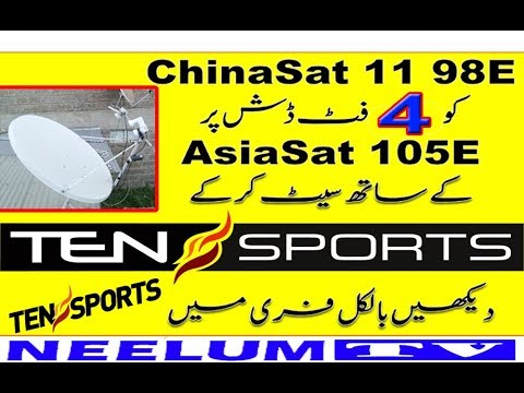 Chinasat 11 98E with Asiasat 105E Complete 4Feet Dish Setting Tensports  with 98e