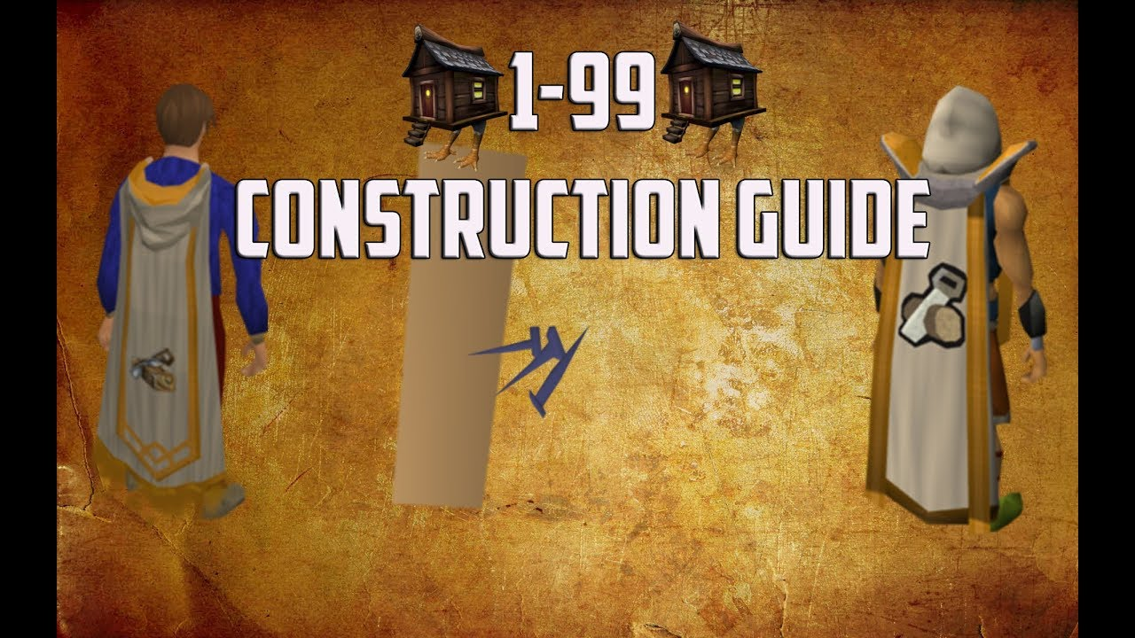 Osrs: 1-99 construction guide | old school runescape, construction.