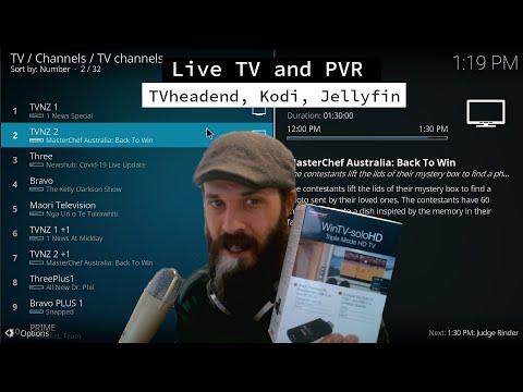 Live TV And PVR - TVheadend, Kodi, Jellyfin