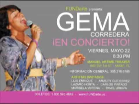 Gema Corredera en Concierto. May 22nd. 8:30 PM. Teatro Manuel Artime .