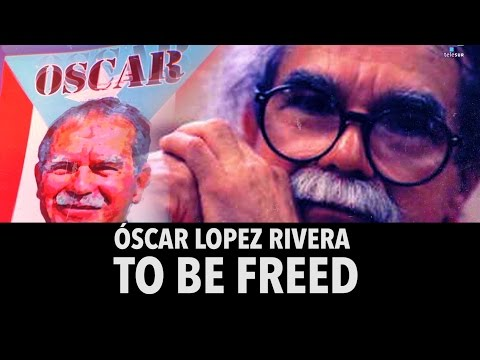Oscar Lopez Rivera to be Freed