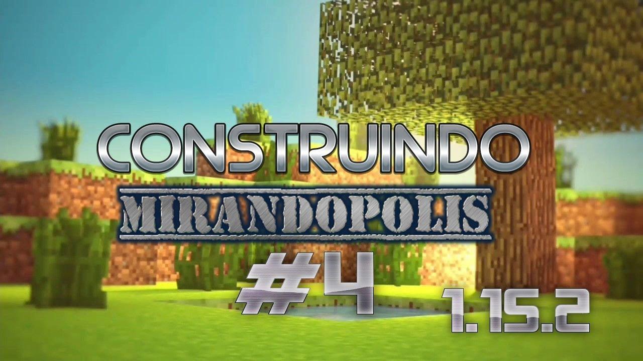 Construindo Minha Cidade no Minecraft 1.15.2 !!! #4
