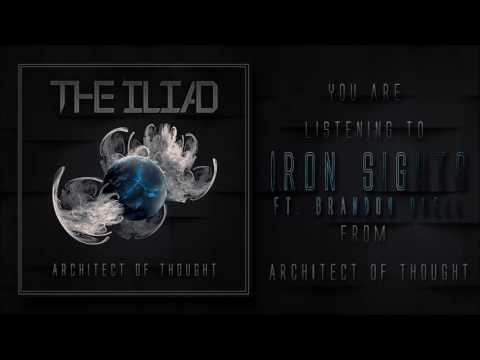 The Iliad - Iron Sights (feat. Brandon O'Dell of Grim)