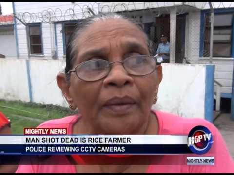 MAN SHOT DEAD IS RICE FARMER