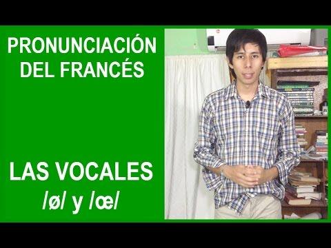 Pronunciación del Francés: Las Vocales /ø/ y /œ/