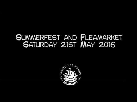 Summerfest and Fleamarket at the International School of Hamburg Saturday May 21st 2016 1