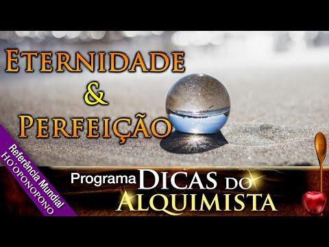 Programa Dicas Do Alquimista - Eternidade E Perfeição - Alcides Melhado Filho - 26-03-2020