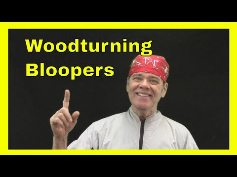 Woodturning Fails, Catches and Bloopers 2019