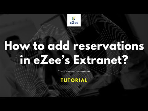 how-to-add-a-reservation-manually-from-ezee's-extranet?