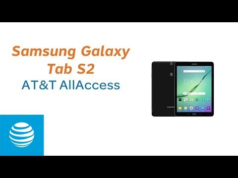 AT&T AllAccess on the Samsung Galaxy Tab S2  | AT&T