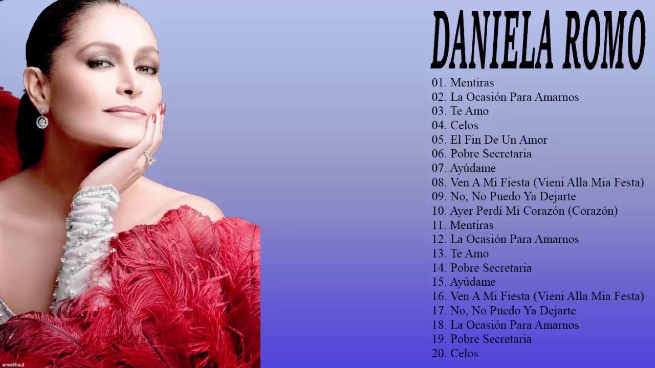 Daniela Romo Lo Mejor De Lo Mejor Grandes Exitos - YouTube