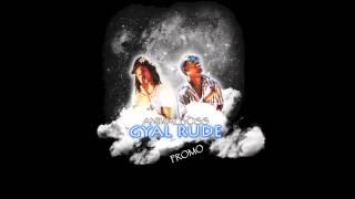 ANIMALBOSS - GYAL RUDE - ( RDX JUMP RIDDIM ) - PROMO 2013 ONLY