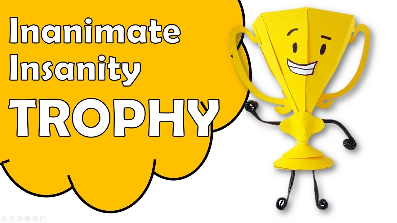 Make Trophy Of Inanimate Insanity Using Paper