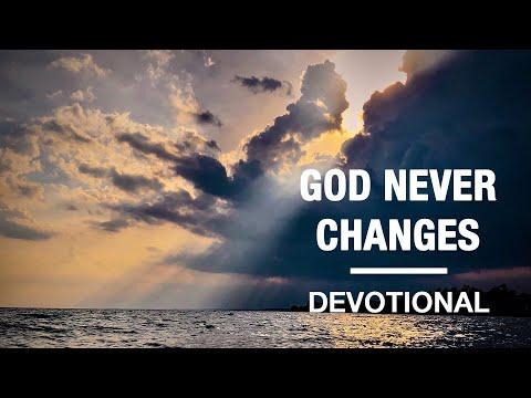 God Never Changes - Devotional