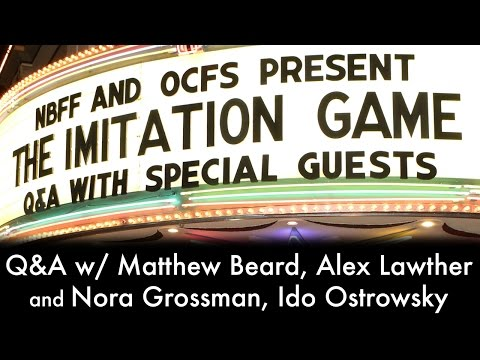 OCFS  The Imitation Game Q&A w  Matthew Beard, Alex Lawther, Nora Grossman, and Ido Ostrowsky