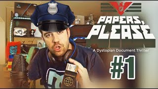 PAPERS PLEASE #1 || NO ME ENGAÑA NI DIOS (bueno sí)