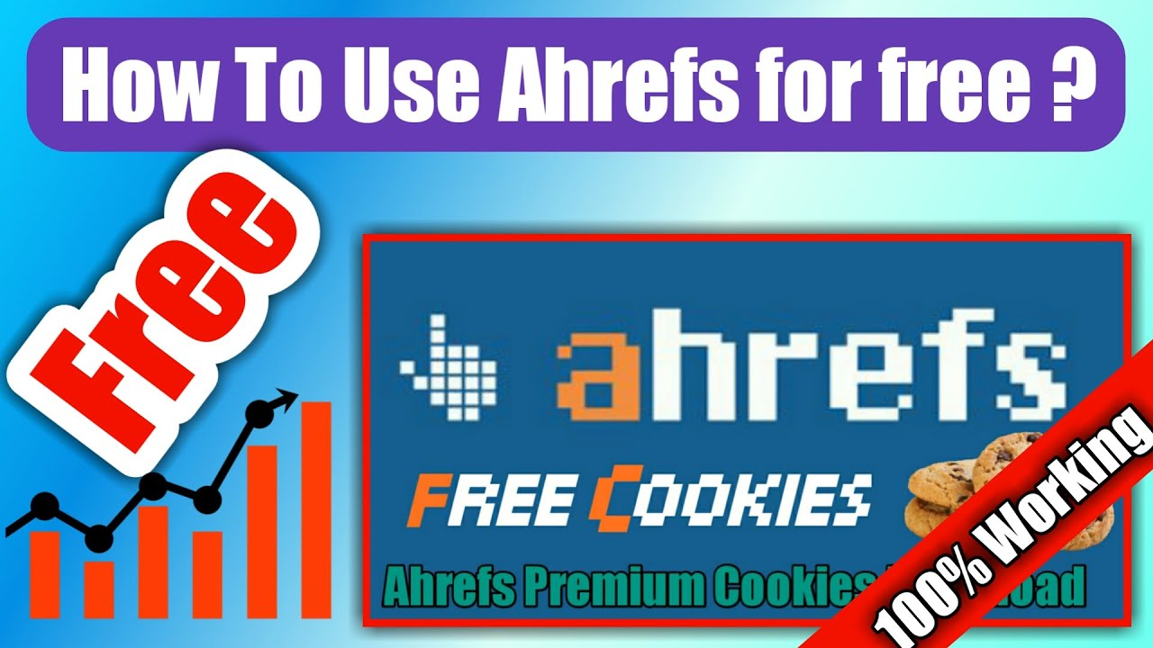 🔥🔥How to use Ahrefs for free🔥🔥 | Ahrefs Cookies | Blogger Tech